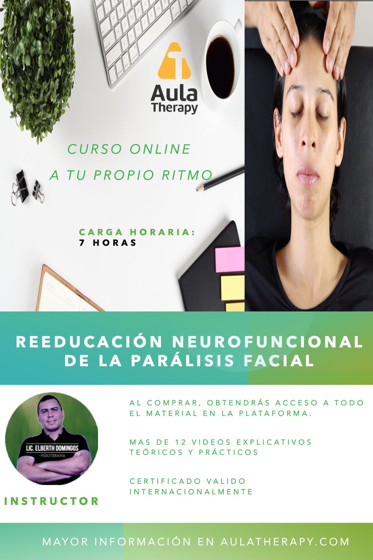 Curso De Rehabilitacion Neurofuncional De La Paralisis Facial